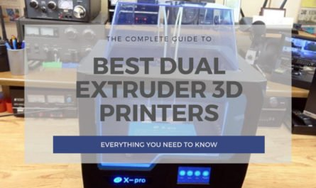 best dual extruder 3d printer ranking cover