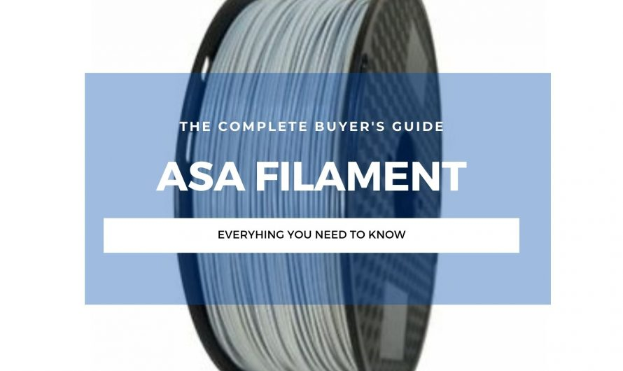 ASA Filament: The Complete 3D Printing Guide