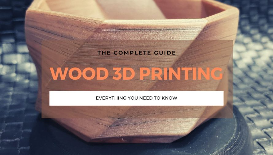 The Complete Wood 3D Printing Filament Guide