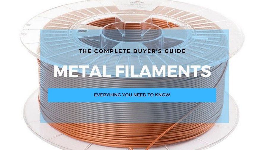 Metal Filaments: The Complete 3D Printing Guide
