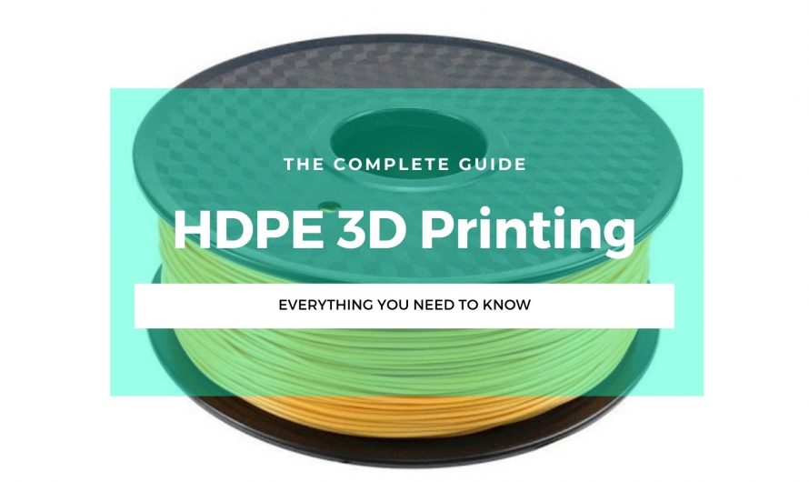 The Fall and Rise of HDPE 3D Printing Filament