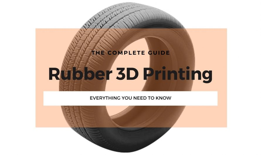 Is Rubber 3D Printing Possible? We Explain All